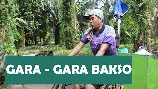 Download Video GARA - GARA BAKSO MP3 3GP MP4