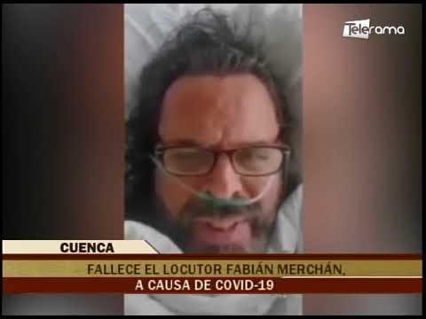 Fallece el locutor Fabián Merchán, a causa de covid-19