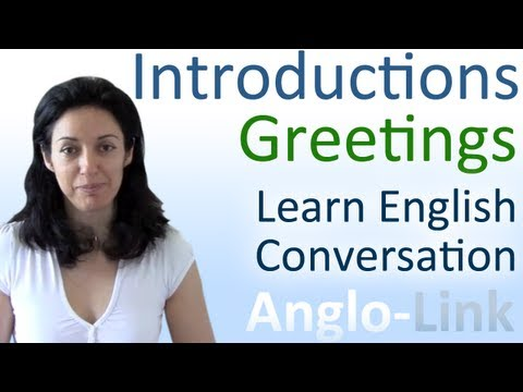 greeting - This English lesson will teach you how to introduce yourself and greet people when speaking in an English conversation. For exercises and support on this top...