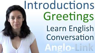 Introductions and Greetings, Learn English Conversation