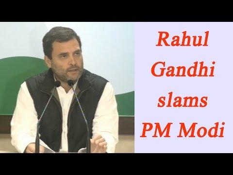 Rahul Gandhi slams PM Modi, Watch full press conformance   Oneindia News