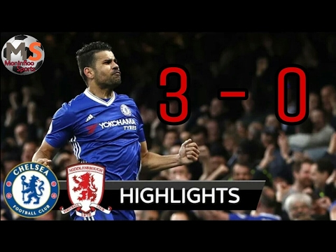 Chelsea Vs Middlesbrough 3-0 - All Goals & Highlights - Resumen y Goles 08/05/2017 HD