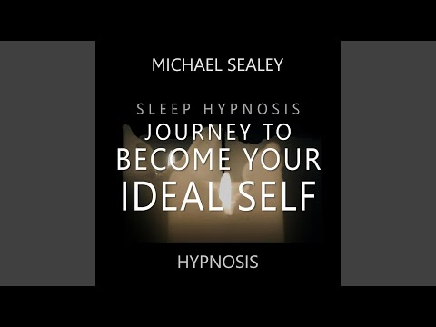 Sleep Hypnosis Journey To Become Your Ideal Self