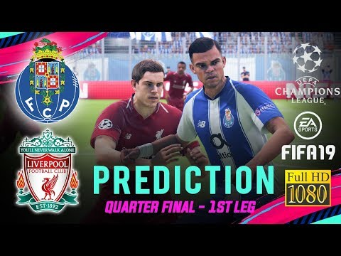 LIVERPOOL Vs PORTO | FIFA 19 UCL Predict Quarter Final ● 1st Leg | Broadcast Camera - 1080HD