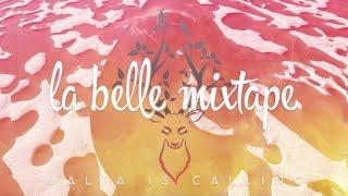 Video La Belle Mixtape | Malta Is Calling MP3, 3GP, MP4, WEBM, AVI, FLV Juni 2018