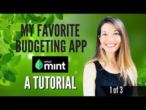 My Favorite Budgeting App Mint.com - A Tutorial (1 Of 3)