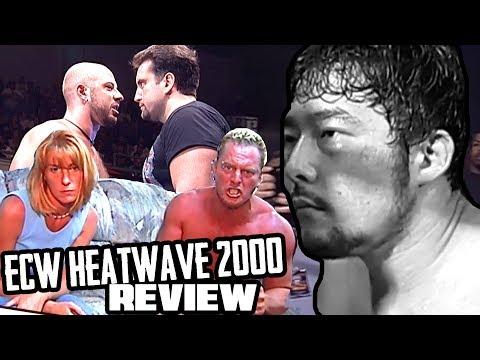 Going in Raw Reviews ECW HEATWAVE 2000!