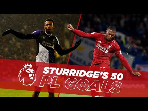 Video: One to Fifty | Daniel Sturridge's first 50 Premier League goals for Liverpool