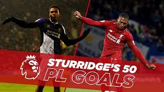 Video One to Fifty | Daniel Sturridge's first 50 Premier League goals for Liverpool MP3, 3GP, MP4, WEBM, AVI, FLV November 2018