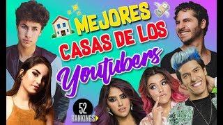 Video ¡LAS CASAS MÁS COOL DE LOS YOUTUBERS! :O - 52 Rankings MP3, 3GP, MP4, WEBM, AVI, FLV Juli 2018