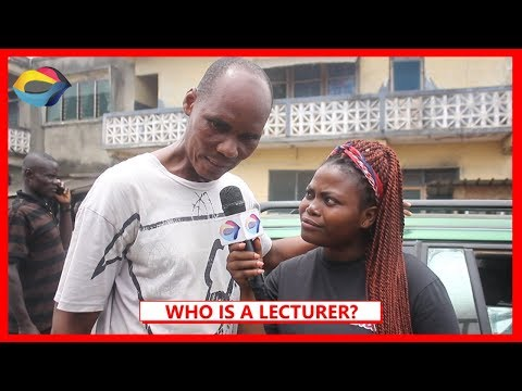 Who Is A LECTURER? | Street Quiz | Funny African Videos | Funny Videos | African Comedy