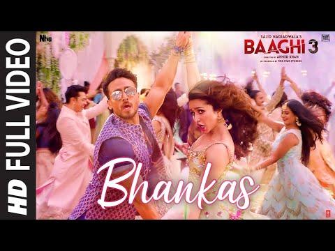 Full Video: BHANKAS   Baaghi 3   Tiger S,Shraddha K  Bappi Lahiri,Dev Negi,Jonita Gandhi   Tanishk B