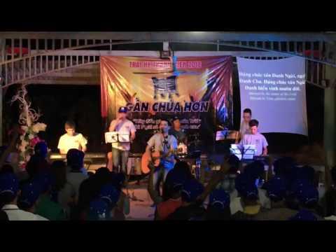 Worship: Nguyện chúc tụng Danh Cha - Trại hè 2016