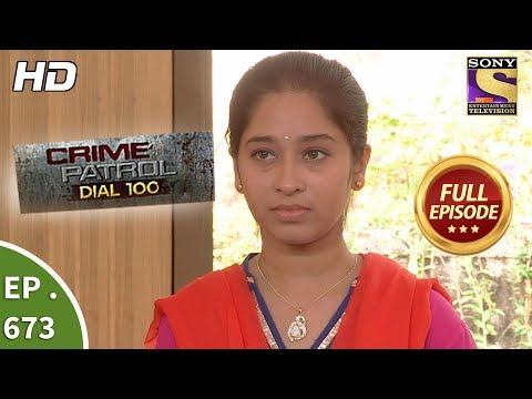 Crime Patrol Dial 100 - Ep 673 - Full Episode - 20th December, 2017