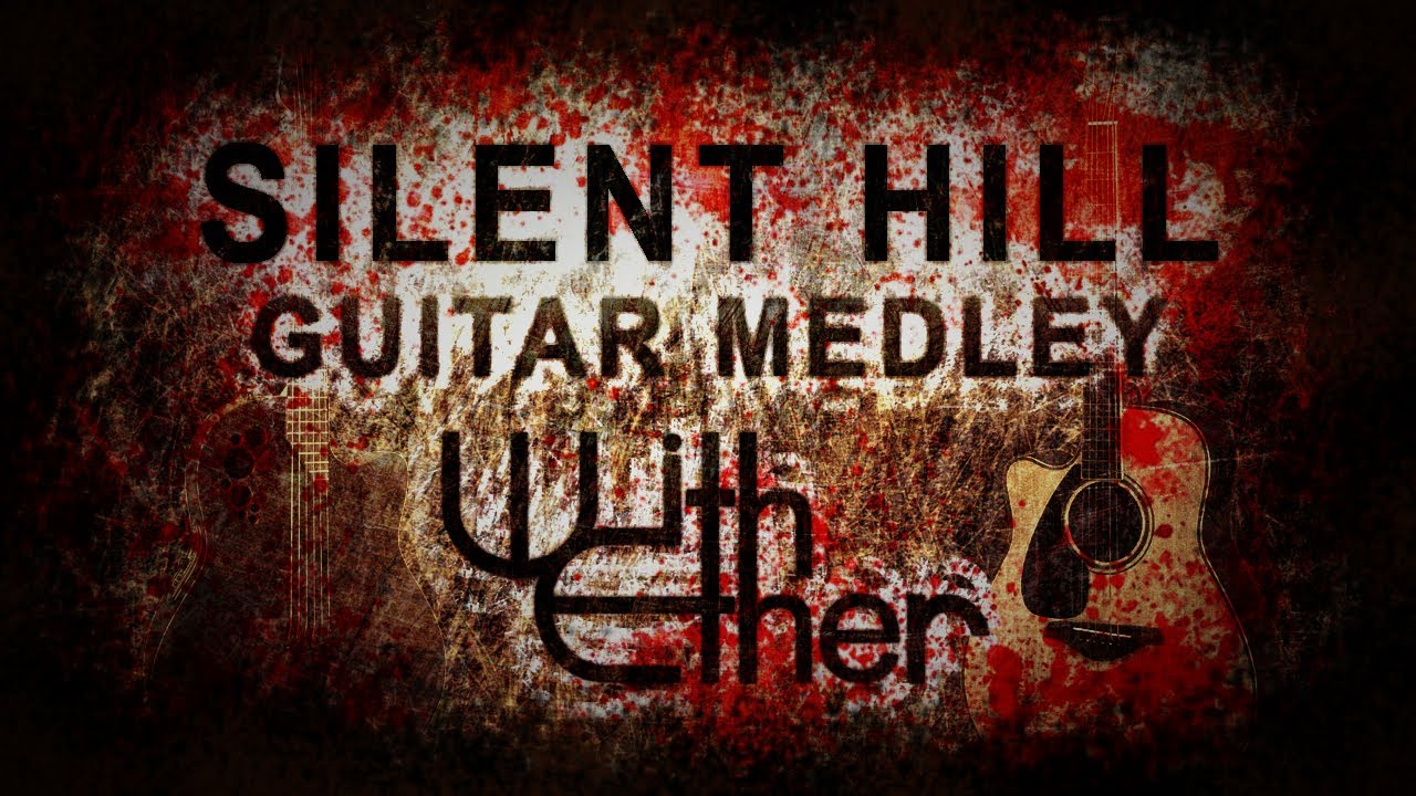 Silent Hill Medley (Acoustic Guitar Cover)