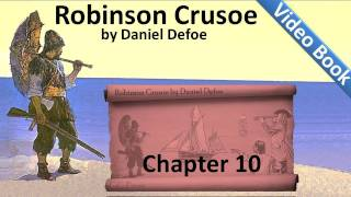 Nonton Chapter 10 - The Life and Adventures of Robinson Crusoe by Daniel Defoe - Tames Goats Film Subtitle Indonesia Streaming Movie Download