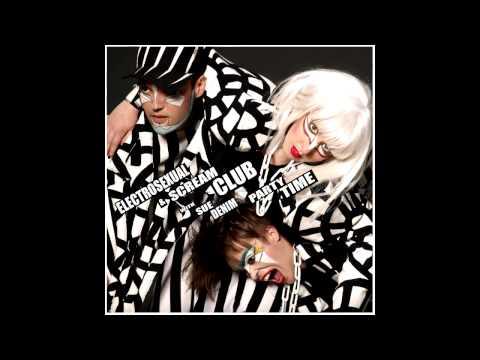 Electrosexual & Scream Club - Partytime - Kumbia Queers Rmx (feat Sue Denim)