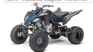 10. 2017 Yamaha Raptor 700R SE : Aggressive SE Style
