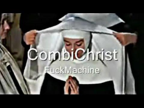CombiChrist - FuckMachine