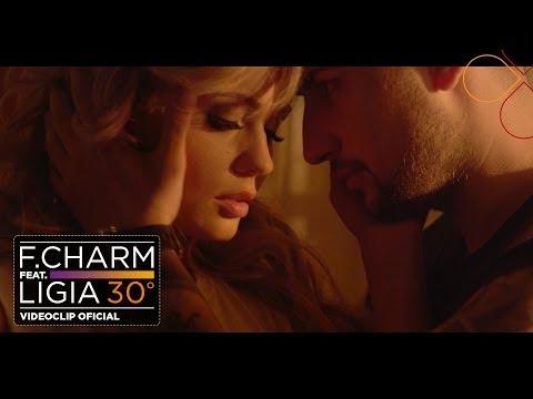F.Charm - 30 De Grade feat. Ligia (by Lanoy) [Videoclip Oficial] (видео)