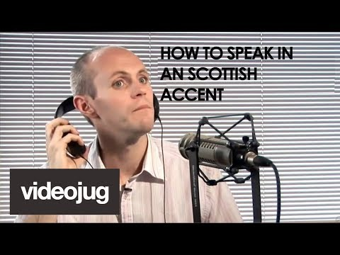 How To Speak With A Scottish Accent (видео)