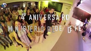4º ANIVERSÁRIO DO MINISTÉRIO REDE DE FÉ – JUNHO/2017