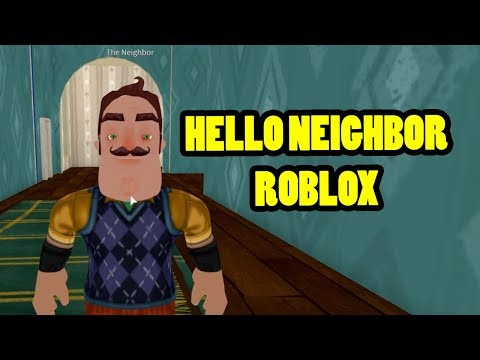 HELLO ROBLOXIAN! | Hello Neighbor Roblox (видео)
