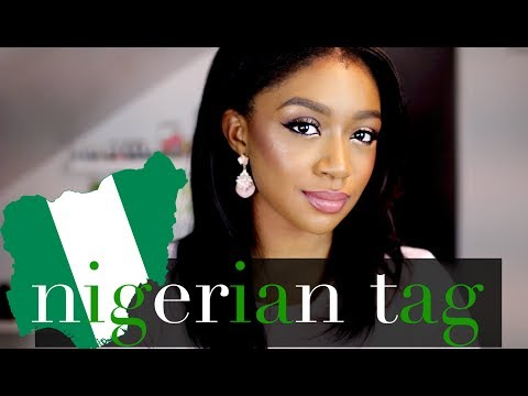 NIGERIAN TAG | NIGERIAN ACCENT, BEST NIGERIAN FOOD, FAVORITE NIGERIAN SONG