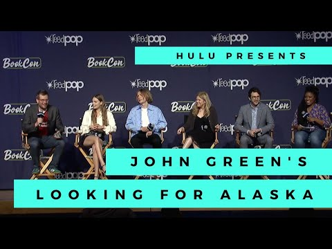 John Green's Looking for Alaska on Hulu | BookCon 2019 Panel