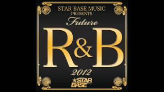 V.A - STAR BASE MUSIC Presents Future R&B 2012 (Album Trailer)