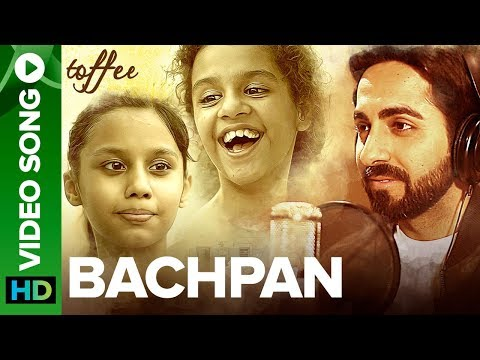 Bachpan - Video Song | Ayushmann Khurrana | Abhinav Bansal | Toffee Short Film