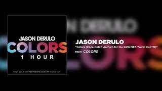 Video Jason Derulo - Colors [1 Hour] Loop MP3, 3GP, MP4, WEBM, AVI, FLV Juni 2018
