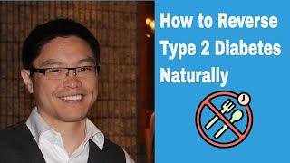 Video How to Reverse Type 2 Diabetes Naturally MP3, 3GP, MP4, WEBM, AVI, FLV Agustus 2019