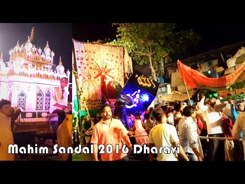Video Mahim Sandal 2016 Dharavi | Hazrat Maqdoom Shah Baba Sandal Sharif | Mumbai download in MP3, 3GP, MP4, WEBM, AVI, FLV January 2017