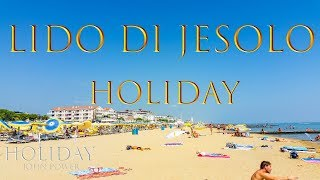 Jesolo Italy  city photo : Italien Lido di Jesolo 2015 ( 4K Resolution ) Holiday Part 1