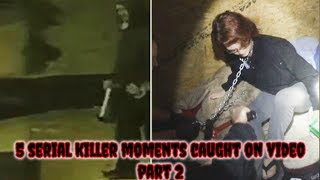 Nonton 5 Serial Killer Moments Caught on Video Part 2 Film Subtitle Indonesia Streaming Movie Download