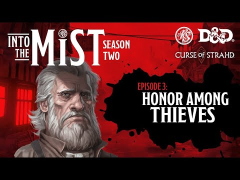Season 2 Ep. 3 - Into the Mist | Honor Among Thieves