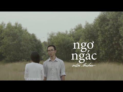 Ngơ Ngác - Sulla ft. Thế Bảo 「Official MV」 #Chang - Thời lượng: 5 phút, 7 giây.