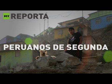 Peruanos de segunda: El precio de la pobreza – RT reporta
