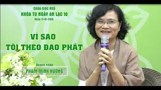 Vì sao tôi theo đạo Phật - Nữ doanh nhân Phạm Minh Hương