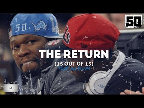 50 Cent - The Return | Full Album (15 Out Of 15)