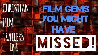 7 Christian Film Gems You Might've Missed! - Episode One