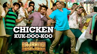 Presenting 'Chicken KUK-DOO-KOO' VIDEO Song in the voice of Mohit Chauhan,Palak Muchhal & Pritam from Salman Khan ...