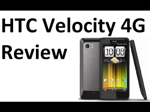 HTC Velocity 4G Review