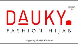 Download Lagu JINGLE DAUKY   Jingle by Muslim Records Mp3