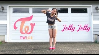 TWICE(트와이스) ❤ JELLY JELLY Dance Cover