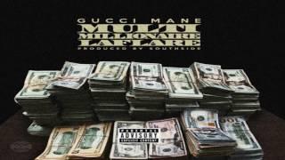 Gucci Mane - Multi Millionaire Laflare