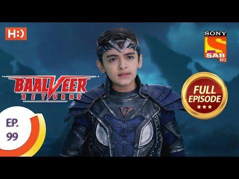 Baalveer Returns - Ep 99 - Full Episode - 24th January 2020