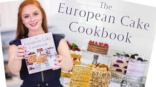My Cookbook is now LIVE! - The European Cake Cookbook by Tatyana's Everyday Food