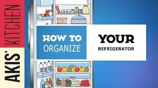How to organize your Refrigerator | Akis Kitchen by Akis Kitchen